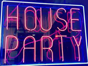 house party sign