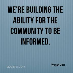 wayan-vota-quote-were-building-the-ability-for-the-community-to-be-inf